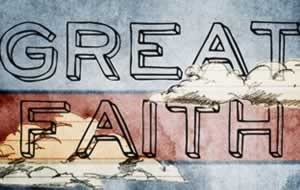 great faith