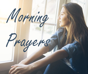 Morning Prayers