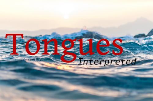 Tongues and Interpretation